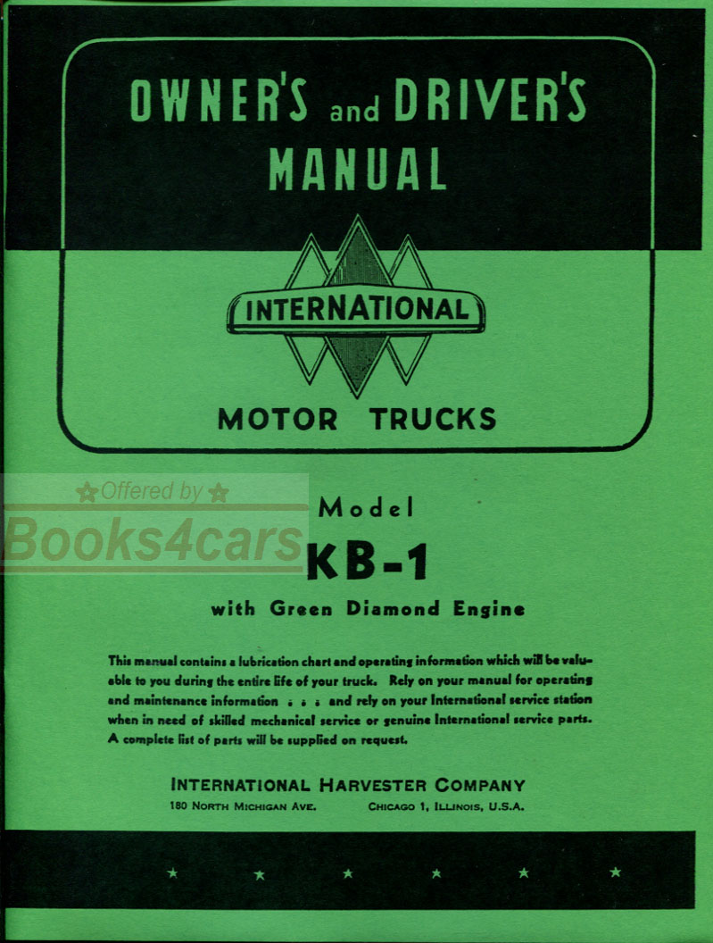 47-49 KB1 Owners manual by International Truck for KB-1 (48_1002042 - Not a  shop manual) ...