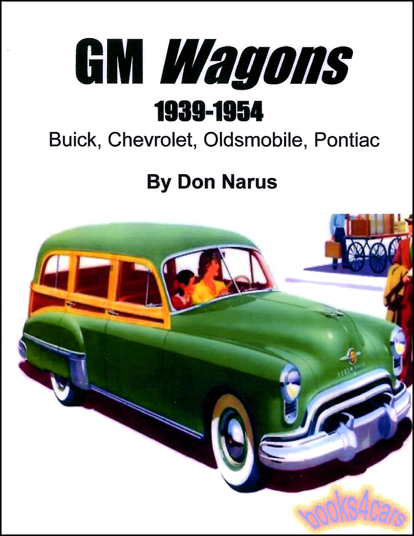 Buick Manuals At Starting Circuit Diagram For The 1940 52 All Models Except Dynaflow 39 54 Gm Wagons By Don Narus With Details And Useful Information Chevrolet Oldsmobile Pontiac More In 128 Pages Over 300 Photos