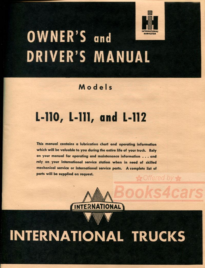 50-52 L110 L111 L112 Owners manual by International Truck for L-110 L-111 &  L-112 (51_1002113 - Not a shop manual) ...