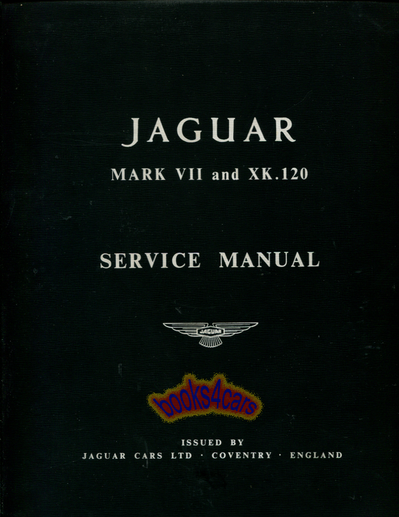 REAL LARGE BOOK by Jaguar Complete Shop Service Repair Manual for all XK120  & Mark VII. I have several of these in stock. The cover graphics vary from  ...
