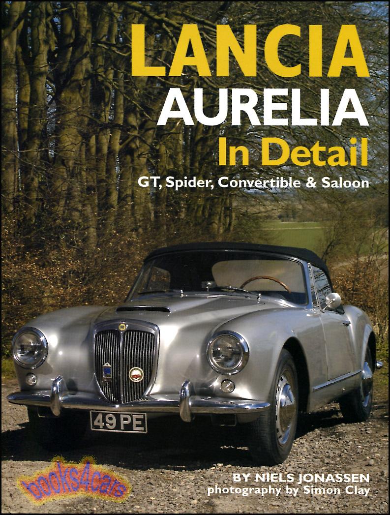LANCIA AURELIA IN DETAIL BOOK GT SPIDER JONASSEN | eBay