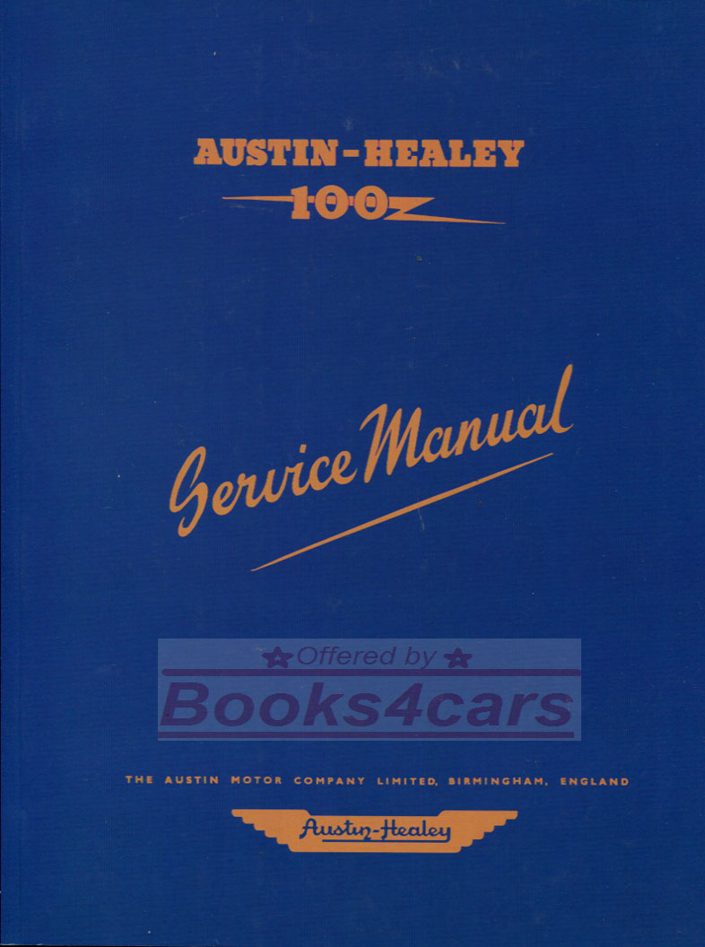 52-56 100 4 Workshop Manual Factory 300 pages by Austin Healey BN1&2 100/4  (54_B_A09WH) ...