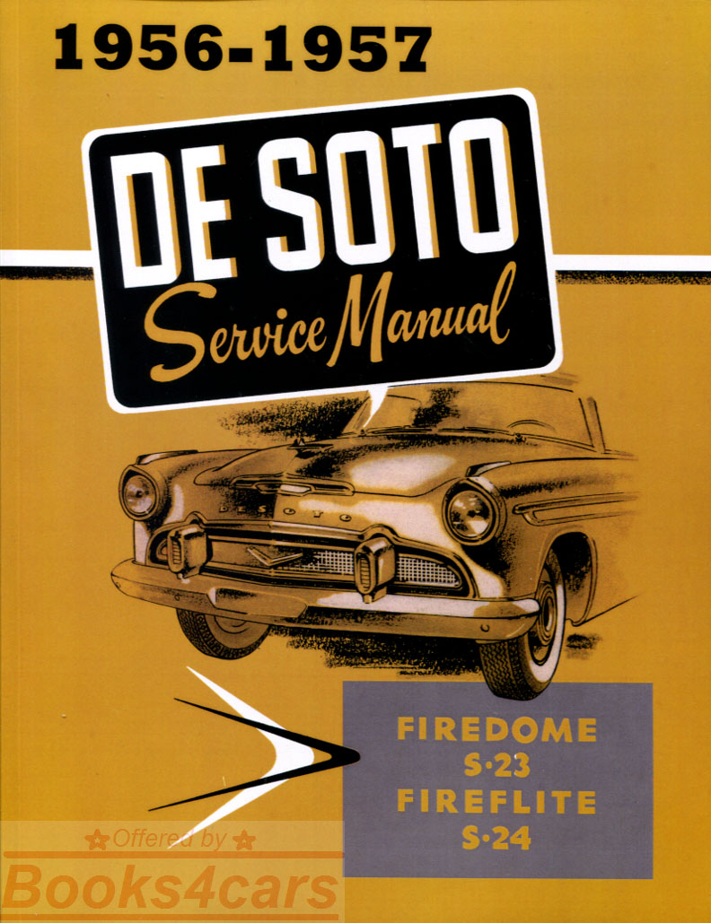 56 Shop manual by DeSoto for series S-23 and 24: 415 pgs (56_DESM) ...