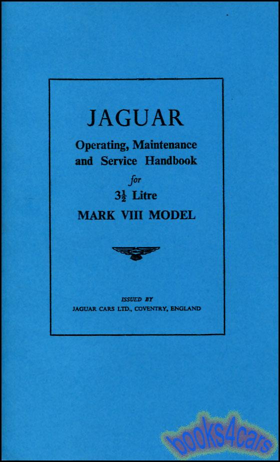 Jaguar owner manuals at books4cars mkviii owners manual by jaguar for mk8 mk viii 8 59jagmark8hb not a shop manual sciox Gallery