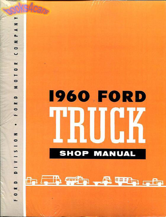 shop manual ford truck service repair 1960 book ebay rh ebay com ford f100 repair manual free download ford f100 shop manual