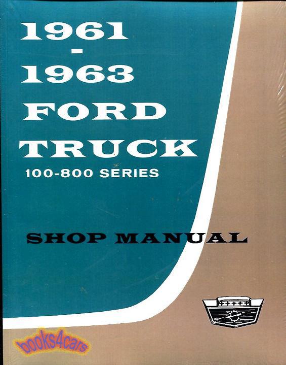 61_FSMT shop manual service repair ford truck f100 f250 book pickup f350