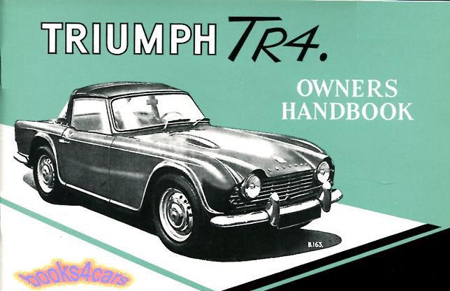 triumph tr4 owners manual drivers handbook guide book tr 4 1962 1964 rh ebay com triumph tr4 workshop manual pdf triumph tr4 service manual pdf