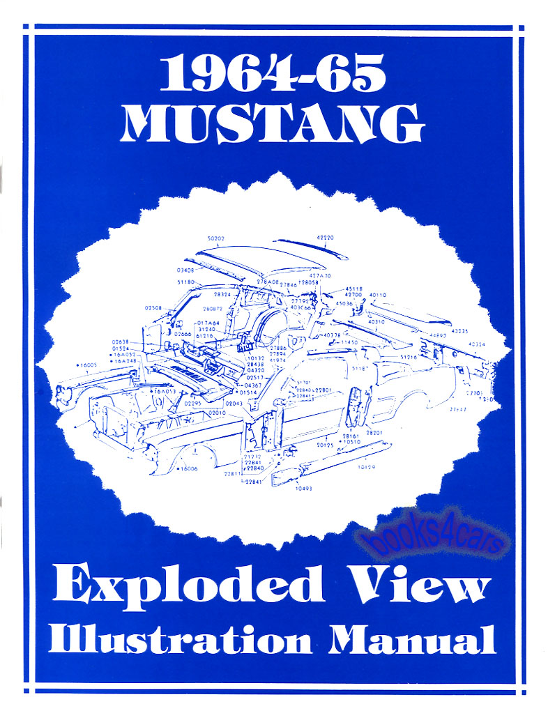 Mustang Parts Book Illustration Manual Ford Exploded View 1964 1965 1911 Diagram Real Illustrated For All Showing In 125 Pages Of Views Is New Never Opened