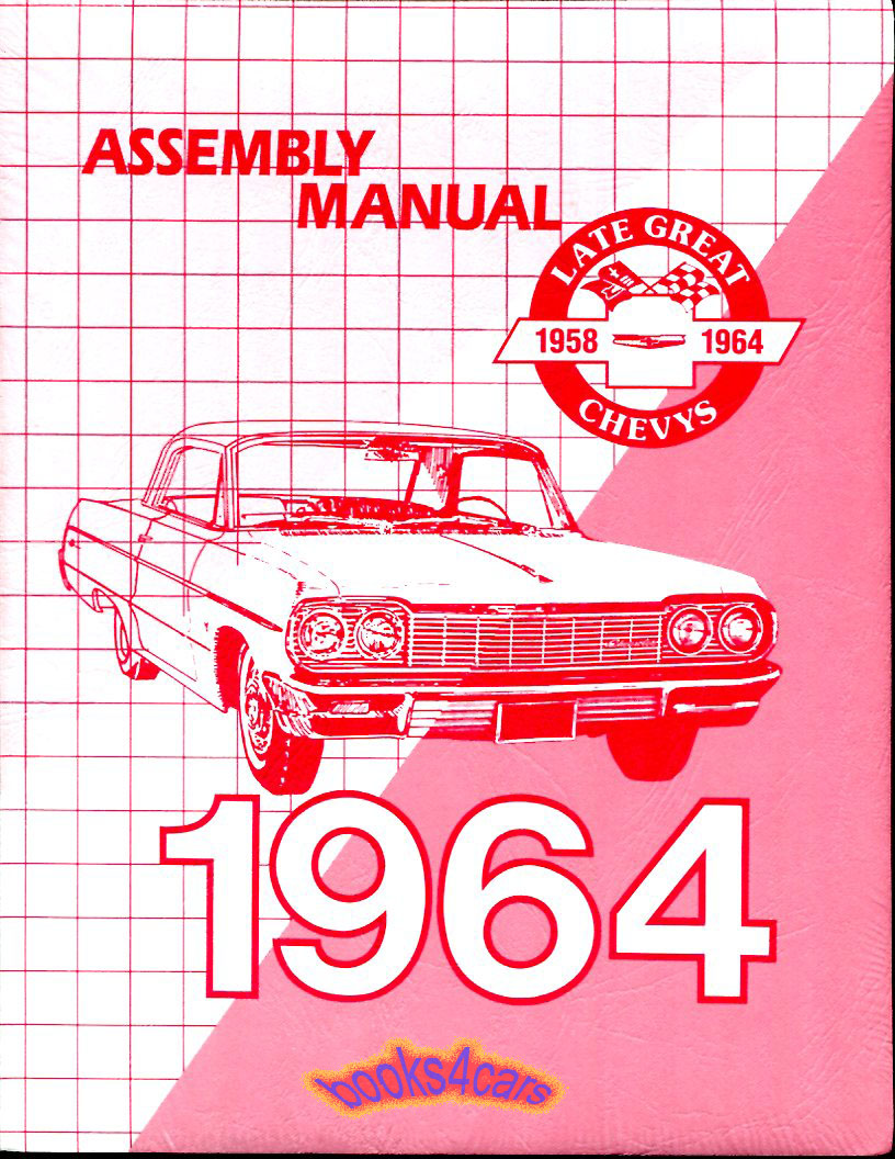 Chevrolet Bel Air Manuals At 1962 Chevy Wiring Diagram Manual Reprint Impala Ss Biscayne 64 Assembly For Full Size Cars Kingswood And Others By Pfa