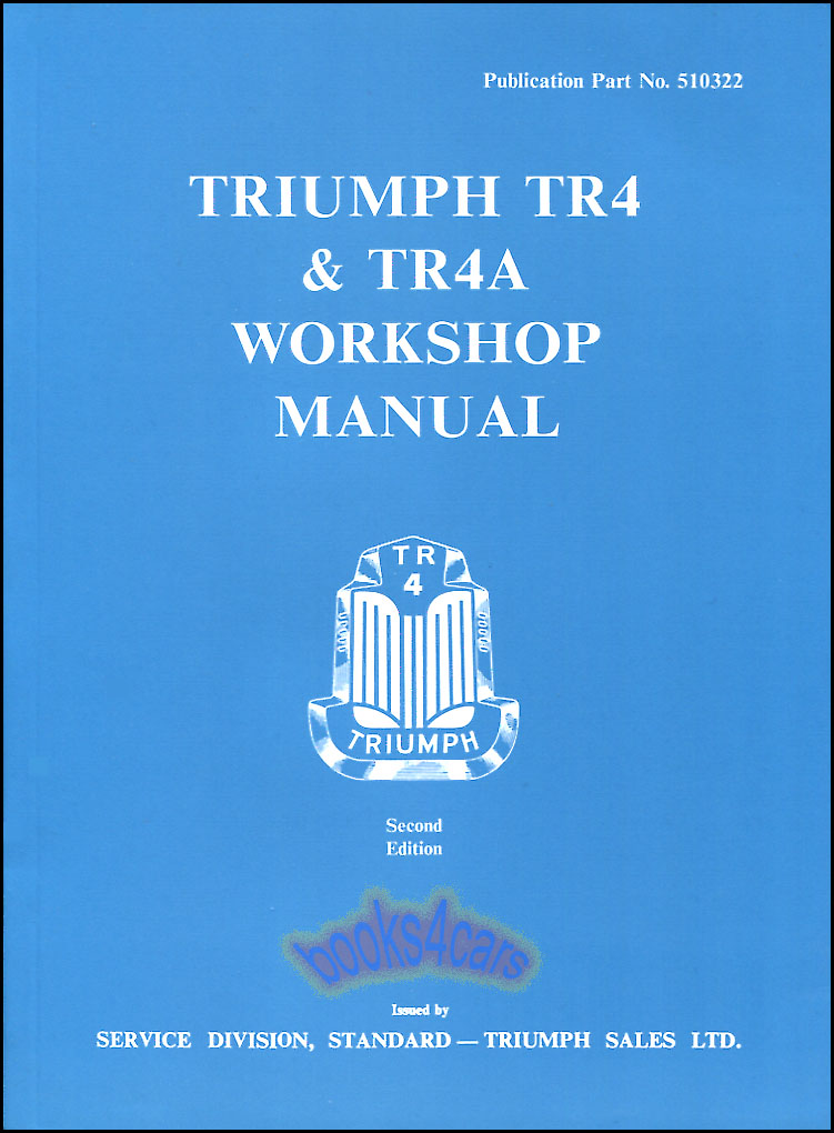 SHOP MANUAL TRIUMPH TR4 SERVICE REPAIR BOOK TR4A WORKSHOP ...