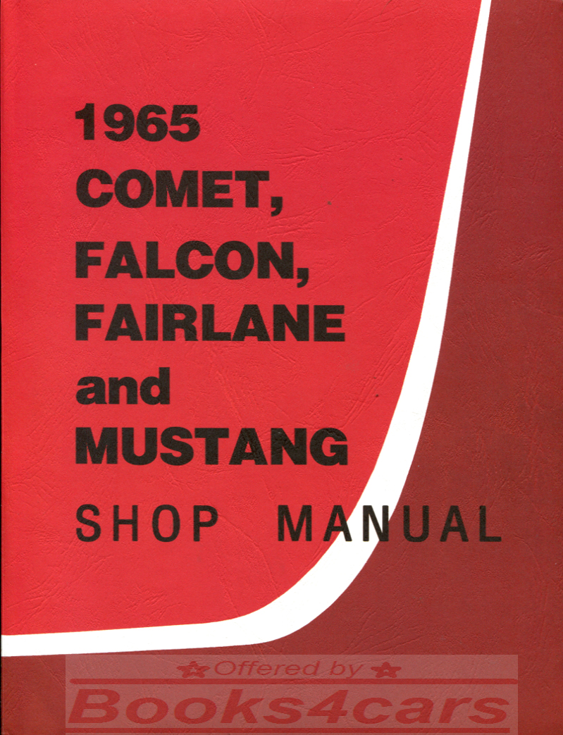 Real book by ford complete shop service repair manual for all 1965 mustang falcon fairlane mercury comet book is in new never opened condition
