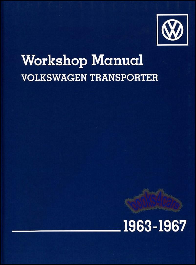 63-67 VW Bus Transporter Shop Service Repair Manual 918 pgs by Volkswagen VW#LPV  800 135 (65_V267) ...