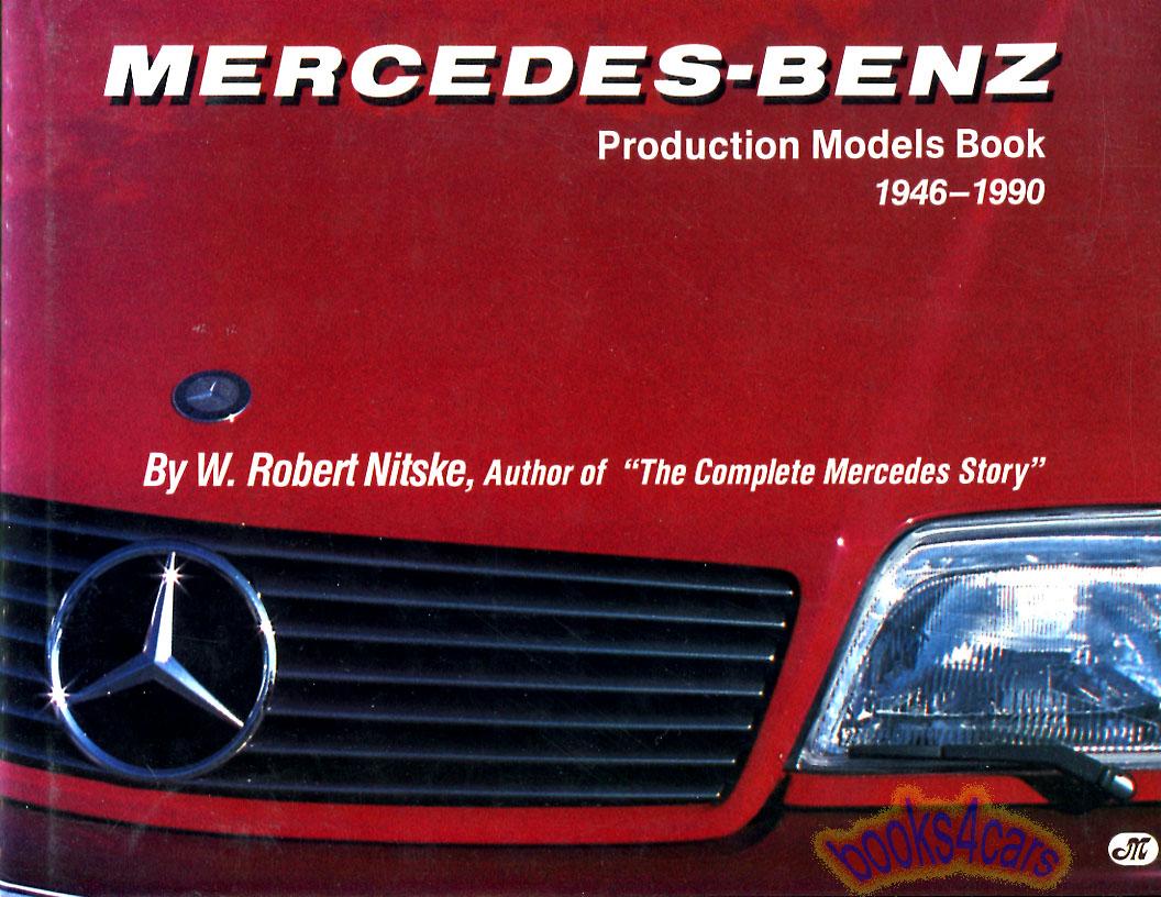 Mercedes book production models benz nitske robert 1946 for Mercedes benz books