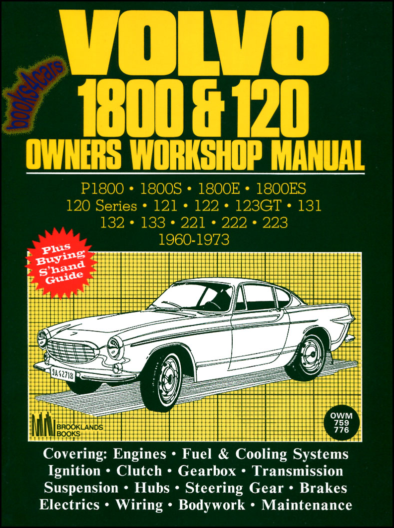 Volvo 123 Shop Service Manuals At Pv544 Wiring Diagram 60 73 1800 120 Repair Manual By Autobooks 184 Pgs Covers P1800 1800s 1800e 1800es 121 122 123gt 131 132 133 221 222 223 And Other