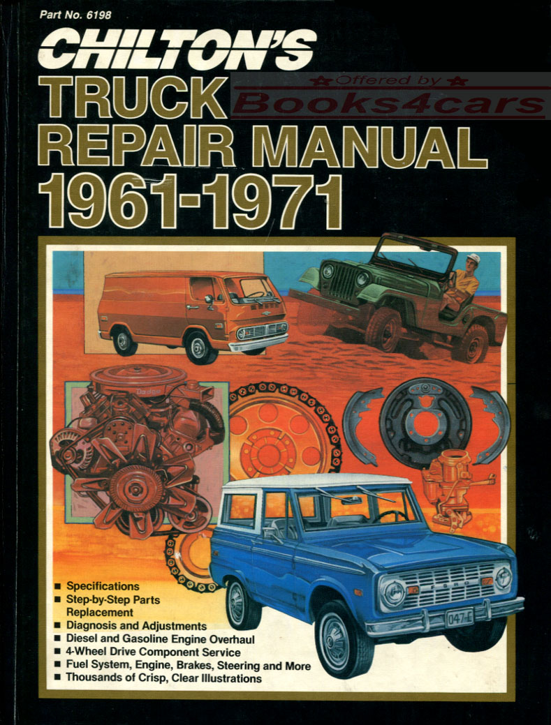 61-71 Domestic Truck Shop Service Repair Manual by Chiltons (66_Chilt_6171)  ...