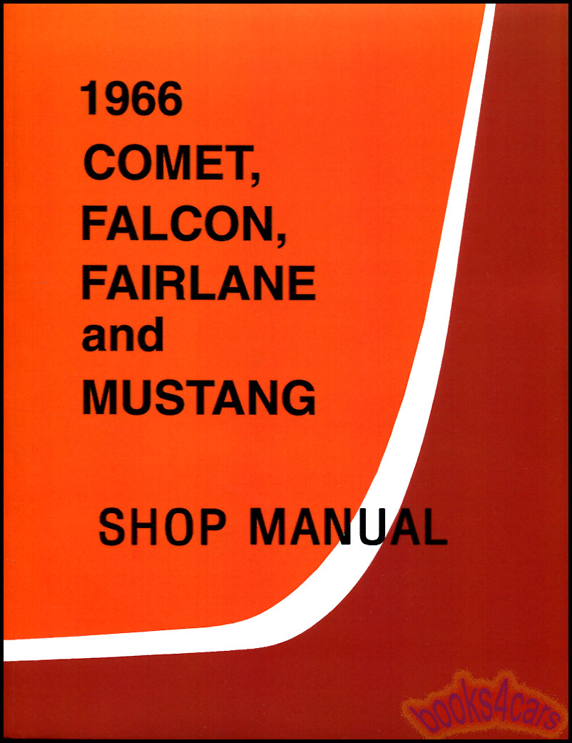 Mercury Manuals At 66 Monterey Wiring Diagram Mustang Fairlane Comet Falcon Ranchero Shop Service Repair Manual By Ford Fmsm