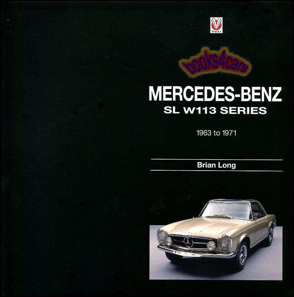 Mercedes Benz 250sl: MERCEDES SL W113 BOOK 280SL 230SL 250SL BRIAN LONG