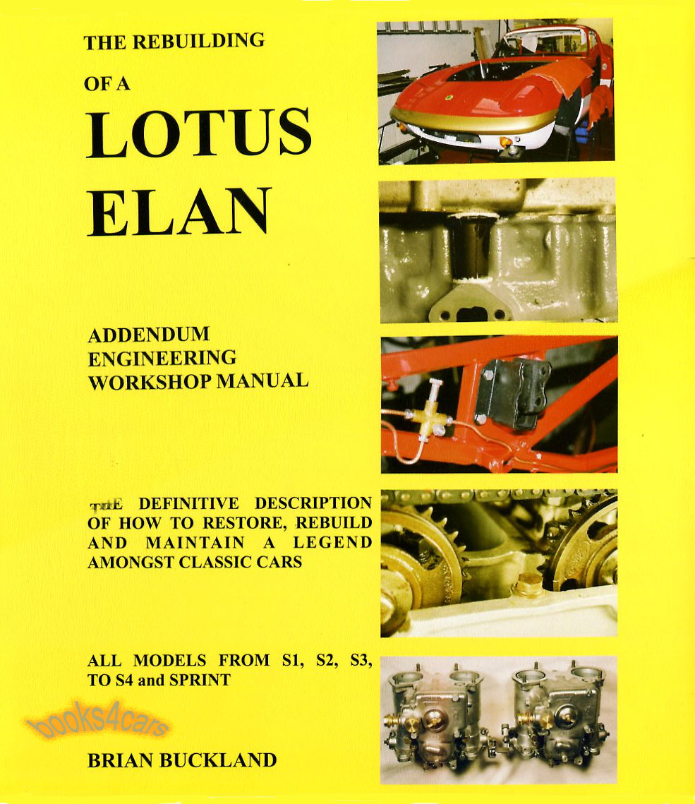62 73 rebuilding of a lotus elan by brian buckland excellent companion restoration guide to shop manual 67_bucklandelan