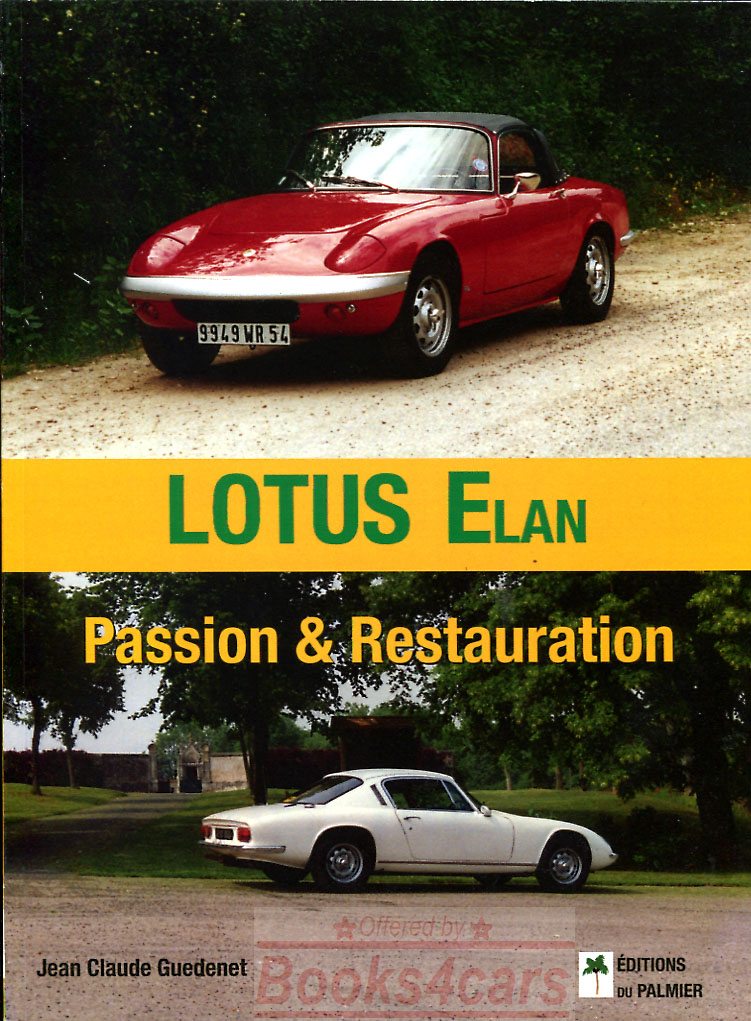 lotus elan passion restauration by jean clause guedenet in french language 96 pages 68_36202
