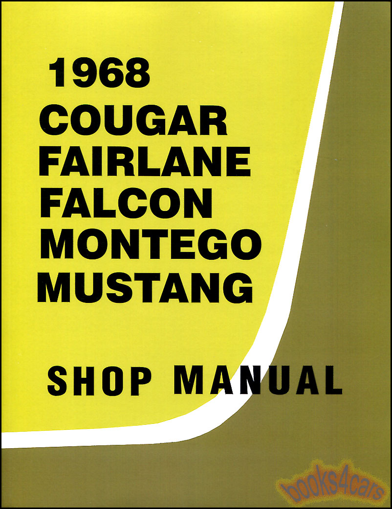 REAL BOOK over 1,000 page Complete Factory Shop Service Repair ManuaL by  Ford & Mercury for 1968 Ford Mustang Fairlane Falcon Ranchero & Mercury  Cougar ...