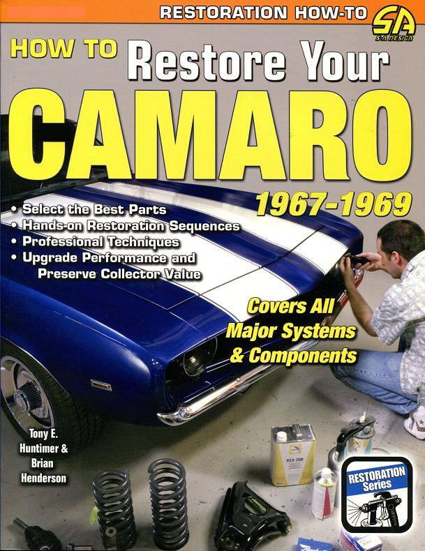 how to restore your camaro restoration manual guide book chevrolet rh m ebay com 1979 camaro restoration guide 1979 camaro restoration guide