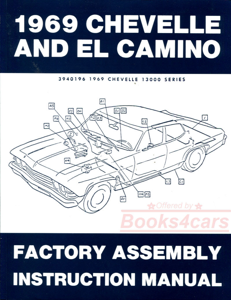 69 Chevelle & El Camino Assembly Manual by Chevrolet (69_CHFA) ...