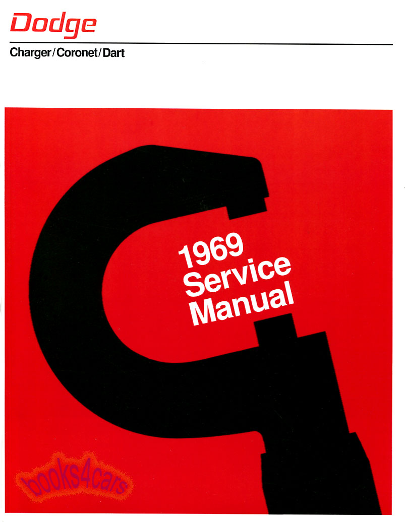 Dodge Shop Service Manuals At 1969 Gtx Wiring Diagram 69 Charger Coronet Dart Repair Manual By 822 Pages Ddsm