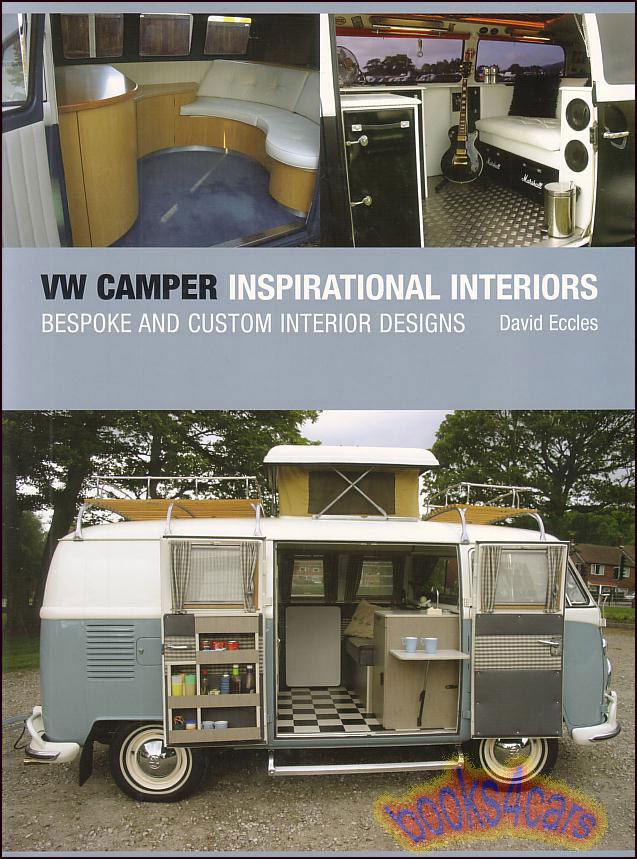Volkswagen camper van book inspirational interiors vw for Vw camper van interior designs