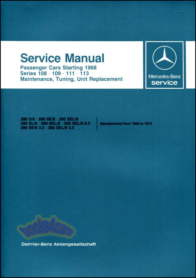 Mercedes shop manual service repair book workshop 108 109 for Mercedes benz service repair manual
