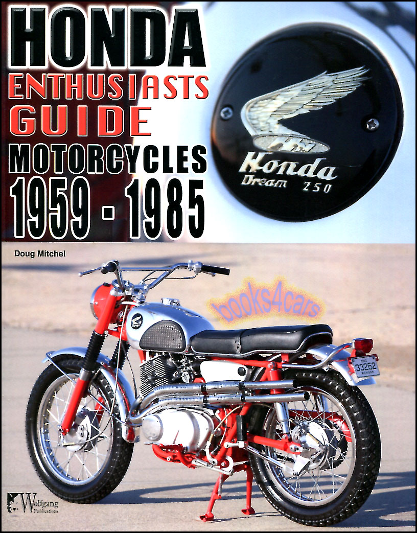 Honda Enthusiasts Guide Book Motorcycles History Model Buyers Ebay