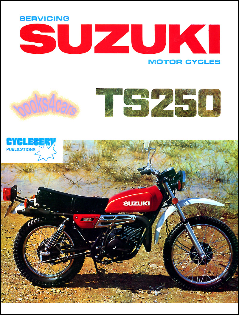 suzuki ts250 shop manual service repair book ts 250 69 81 workshop rh ebay com Suzuki Dr 250 Wiring Diagram Suzuki 250 Quadrunner Wiring-Diagram
