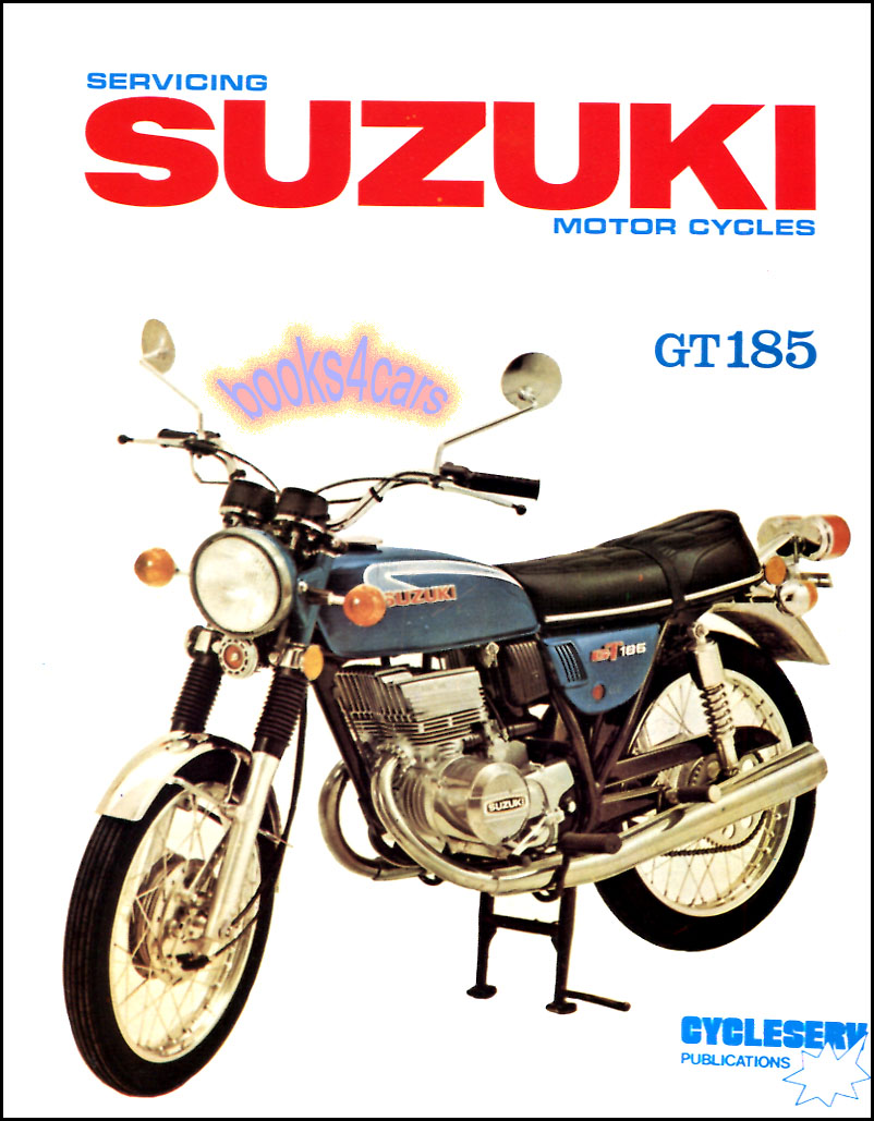 REAL BOOK complete Shop Service Repair Manual for 1972-1974 GT 185 Suzuki  Twin Reissue of the factory manual by Suzuki in New, never-opened condition
