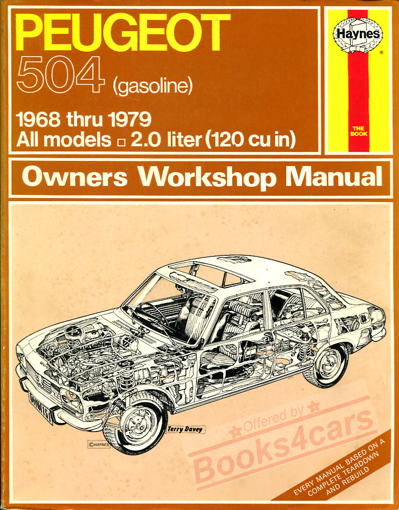 68 - 79 Peugeot 504 Gas Haynes Manual (74_0161) ...