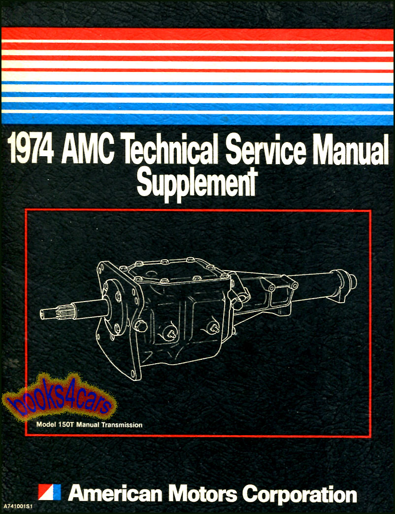 Amc Manuals At 1971 Gremlin Wiring Diagram 74 150t 3 Speed Transmission Shop Service Repair Manual Supplement By Sup Span 0 Years Model Length 2