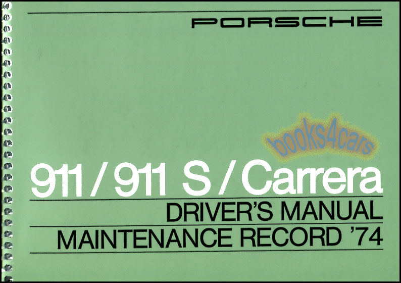 911 owners manual 1974 porsche book 911s carrera drivers. Black Bedroom Furniture Sets. Home Design Ideas
