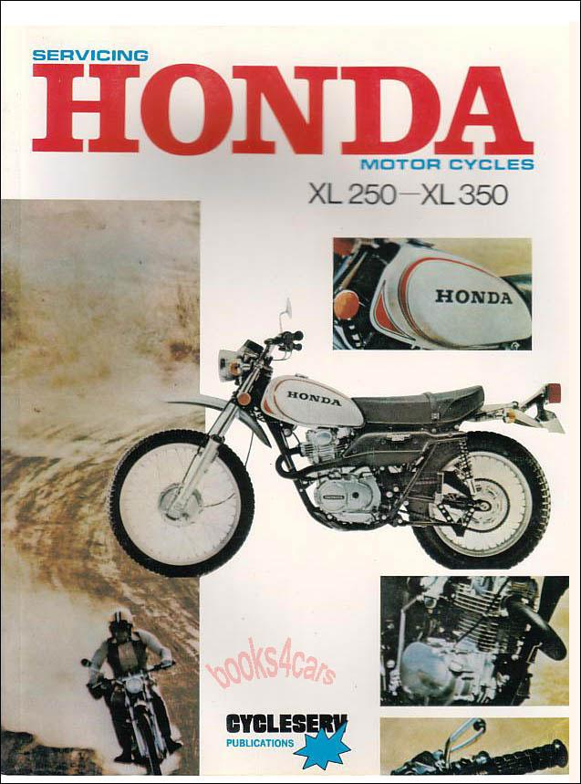 honda shop manual service repair book xl250 xl350 xl 250 350 72 78 rh ebay com 1986 Honda XL250 Honda Xl650