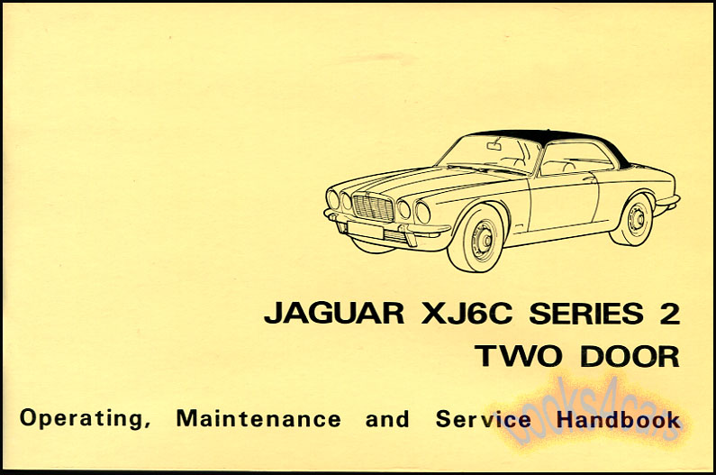 jaguar xj6c owner manual handbook series 2 two door operating rh ebay com jaguar owners manual xk 2005 jaguar owners manual xf 2016