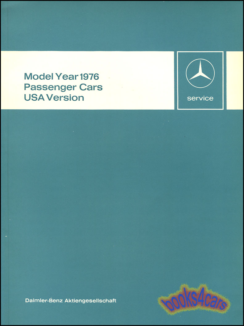 1976 Technical Introduction for all US Models 87 pages by Mercedes  (76_6510_1266_02) ...