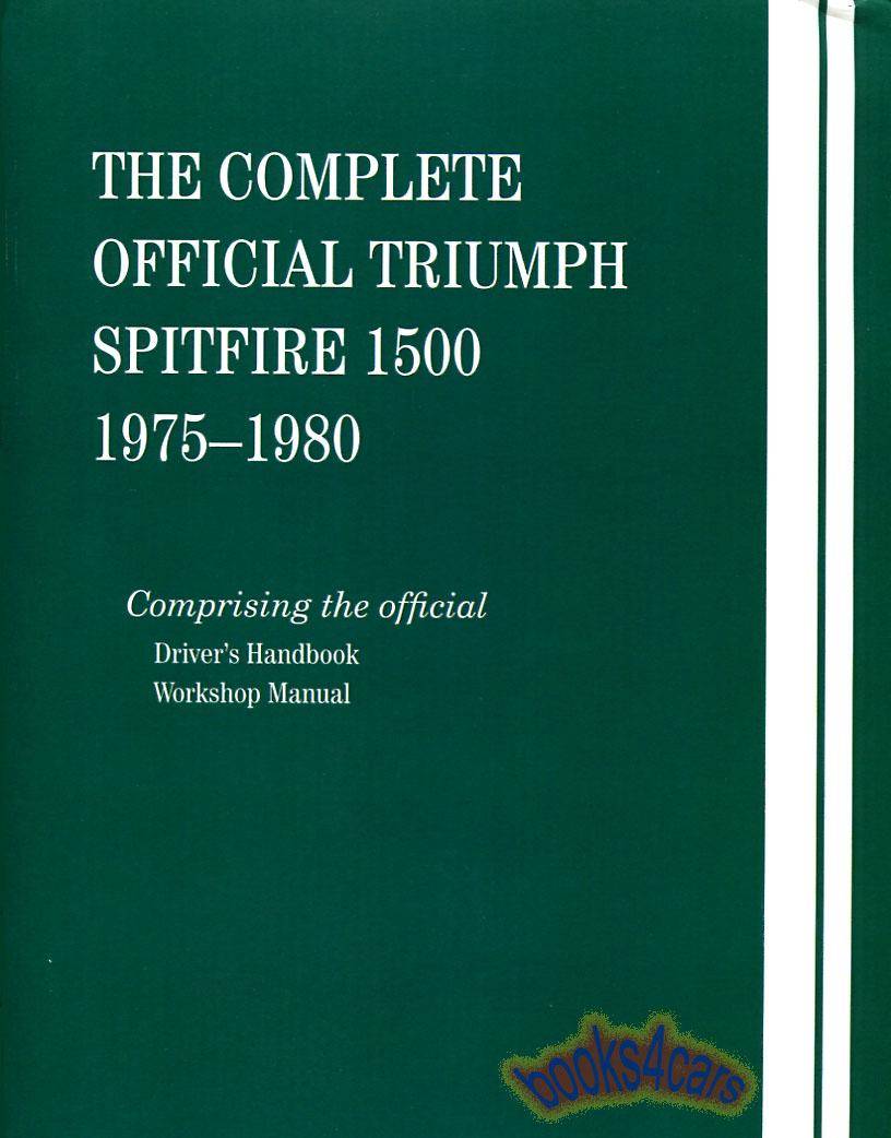 TRIUMPH SPITFIRE 1500 SHOP MANUAL SERVICE REPAIR BOOK WORKSHOP GUIDE