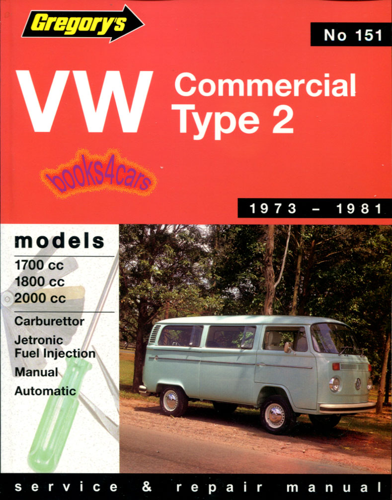 73-81 Volkswagen VW Van service manual by Gregory (77_04151A) ...