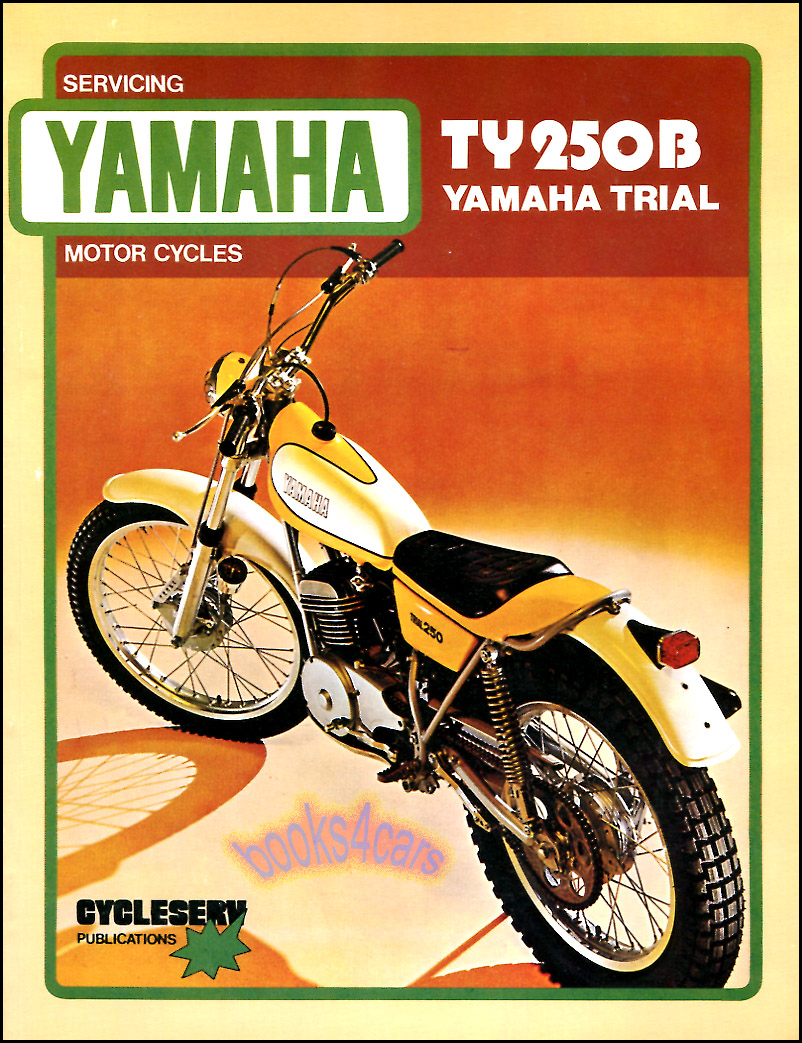REAL BOOK 120 pages Complete Shop Service Repair Manual for all 1974-1980  TY250B Trail Trial 250 Singles by Yamaha in New, never-opened condition.