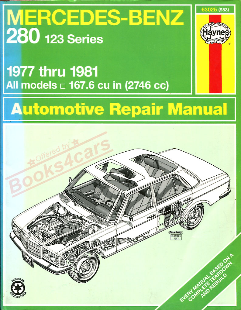 Mercedes 110 Manuals At W108 Engine Parts Diagram 77 81 123 280 250 Complete Repair Manual For By Haynes 244 Pages Sohc M123 Dohc M110 Engines 79 63025