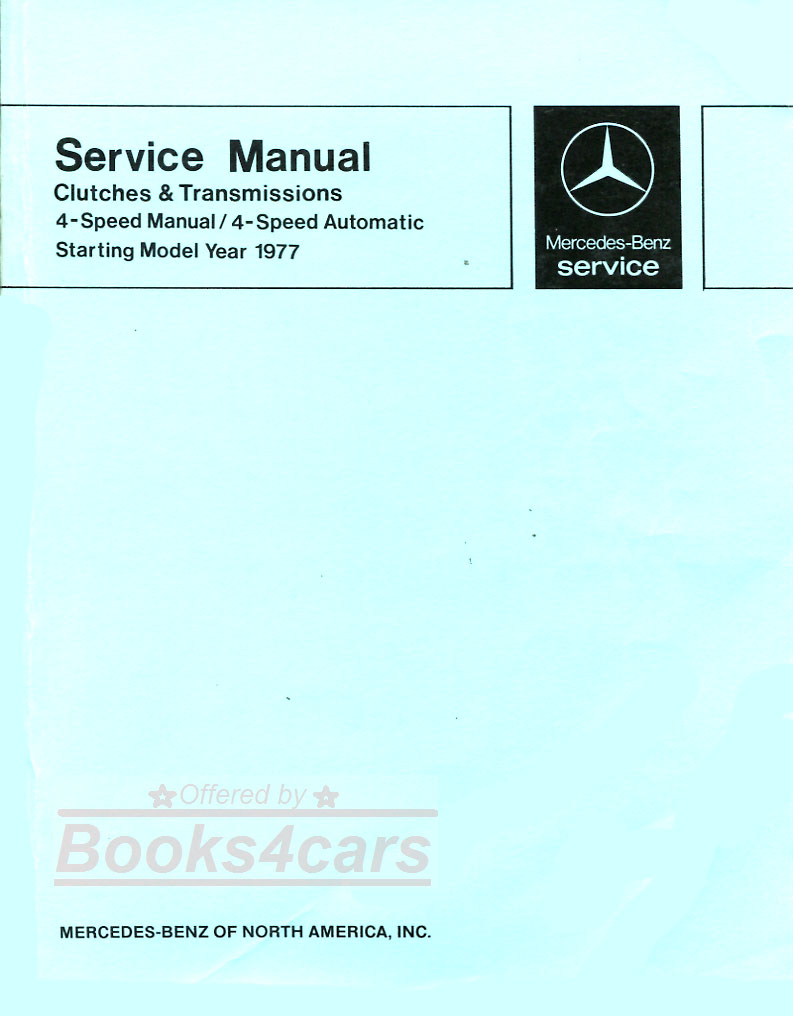 77-81 Automatic Transmission shop Service repair Manual by Mercedes-Benz (  4 spd 722.112 117 118 119 ) and manual 716.005 G 76/18C for 240D 300D 300CD  300TD ...