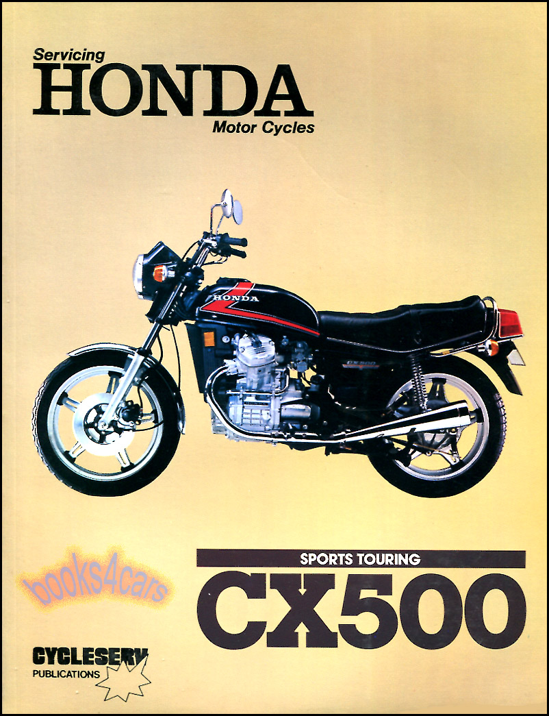 REAL BOOK 230 pages complete Shop Service Repair Manual for all 1978-1982  CX500 Twins by Honda: 230 pages. Book is in New, never-opened condition.