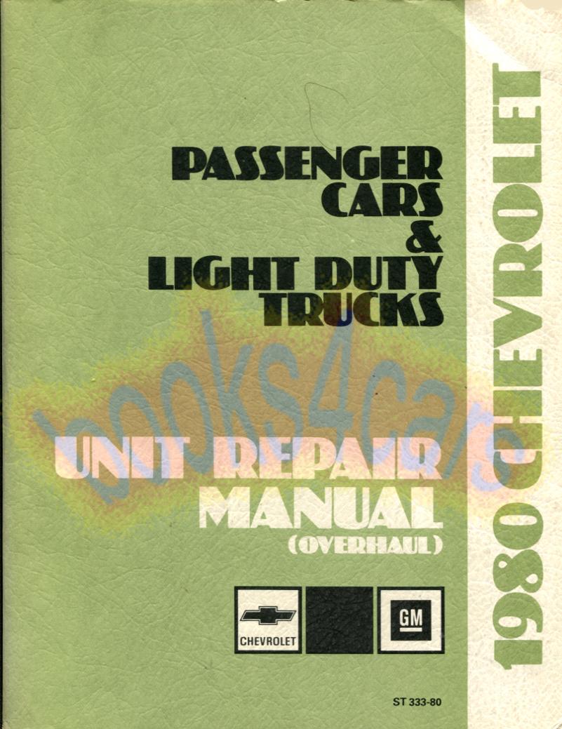 80 Unit Repair Shop Service Manual for Passenger Car & Light Duty Truck by  Chevrolet (80_Unit) ...