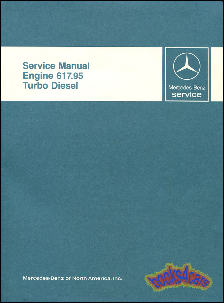 mercedes turbo diesel engine shop service repair manual benz book ebay rh ebay com mercedes benz shop manual download mercedes benz shop manual download