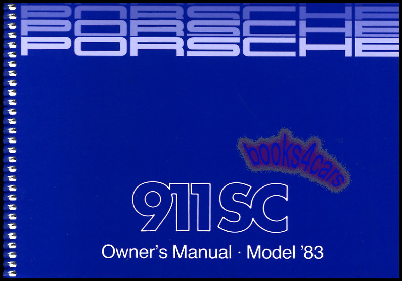 1983 porsche 911sc owners manual handbook guide book 911 sc 83 rh ebay com porsche 911 carrera s owners manual porsche 911 sc service manual