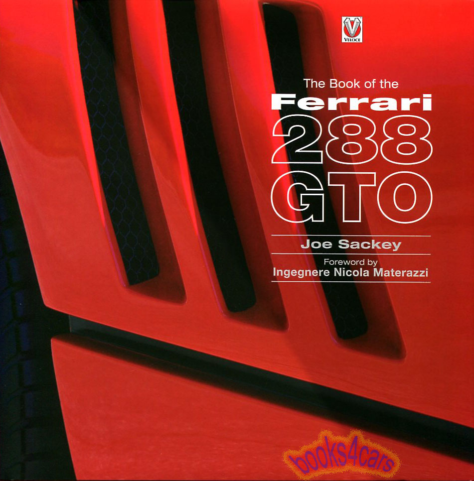 Ferrari Shop Service Manuals At 512 Tr For Wiring Diagram 288 Gto History Book By J Sackey 272 Pages 85 192352