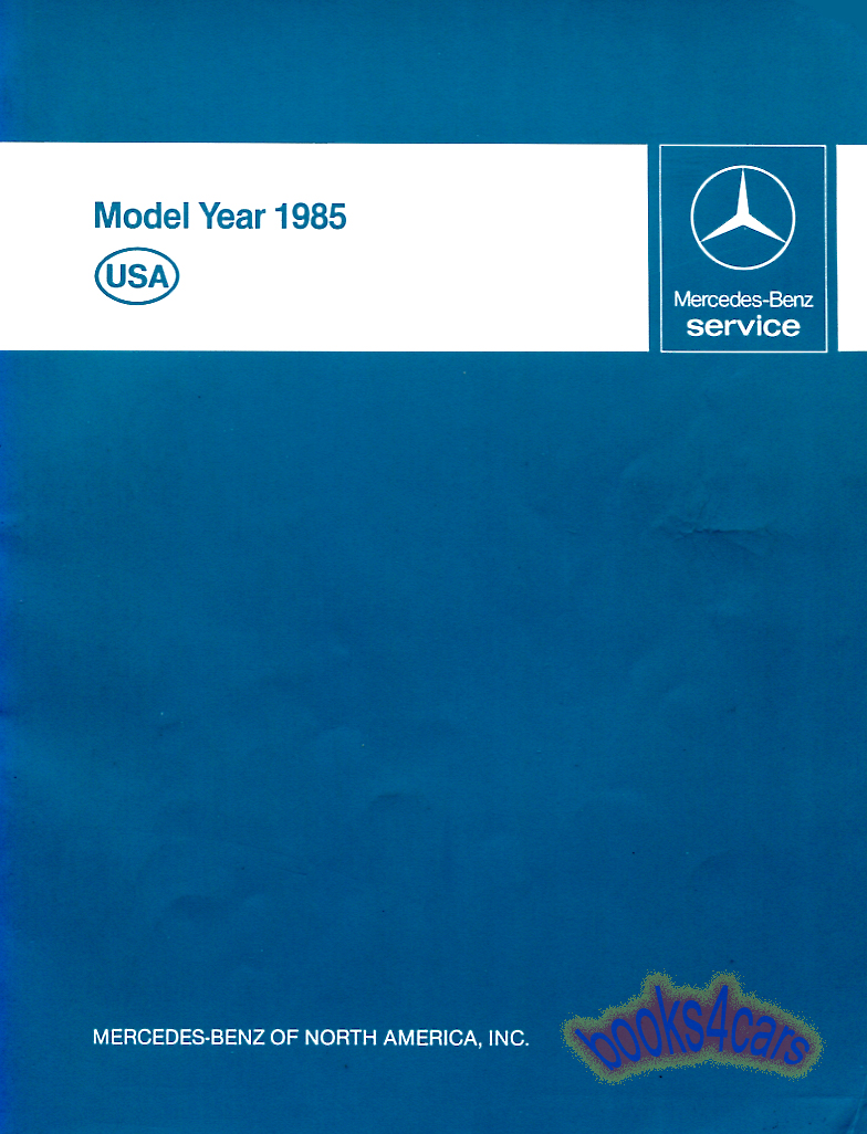 85 Technical Introduction Shop Service Repair Manual by Mercedes Models 107  123 126 201 192 pages (85_MB_Technical) ...