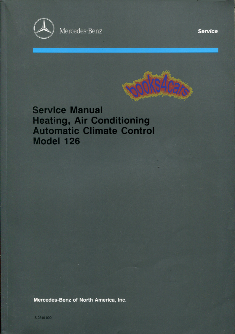 W126 Service Manual Mercedes S Cl 300sd 1983 Fuse Box Diagram Array Shop Repair 126 Book Air Conditioning Rh Ebay Com